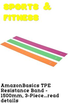 (This is an affiliate pin) AmazonBasics TPE Resistance Band - 1500mm, 3-Piece Set
