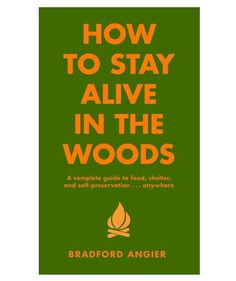 """How To Stay Alive In The Woods """"Just in Case I ever need to know what to do. Survival List, Survival Quotes, Survival Prepping, Survival Skills, Survival Bow, Survival Weapons, Survival Knife, Surprise Gifts For Him, Funny Gifts For Him"""