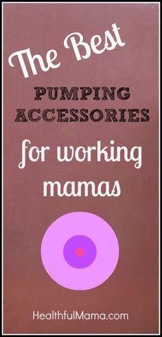 Best Pumping Accessories for Working Moms #workingmother #breastfeeding http://healthfulmama.com