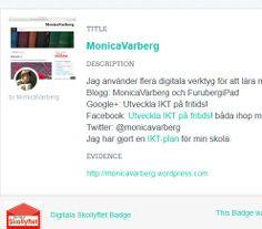 Monica Varbergs (https://twitter.com/MonicaVarberg ) badge http://badges.p2pu.org/en/dashboard/MonicaVarberg/badges on #digiskol. Bevis http://monicavarberg.wordpress.com/2013/12/26/ansokan-om-badge-i-digiskol/
