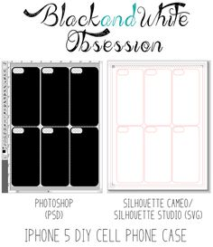 Black and White Obsession | Blog Event Preparation: Roommate Gift Iphone 5 Cell Phone Cover Blank Template Freebie Silhouette Cameo