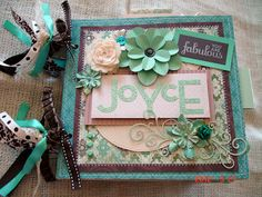 """Scrapbooking by Phyllis: You are fabulous """"Joyce"""" Premade bag album"""