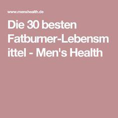 Die 30 besten Fatburner-Lebensmittel - Men's Health