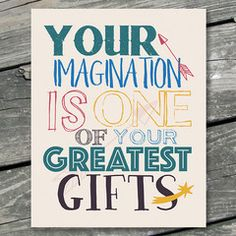 Your Imagination Is One Of Your Greatest Gifts Printable Wall Art