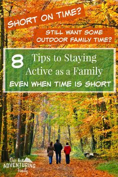 eac2456ff5 8 Tips to Staying Active as a Family When Time is Short