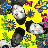 """3 Feet High and Rising"" by De La Soul (1989)"