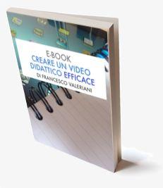 Guida alla creazione di un video didattico