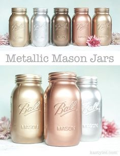 Metallic painted mason jars. Gold, silver, bronze, copper, and blush gold-rose gold. Use for weddings or home decor.