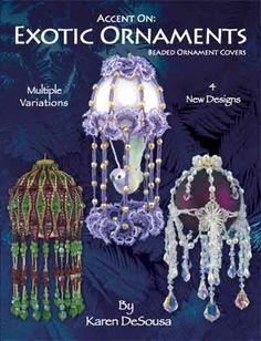 Accent On:  The Exotic Ornaments