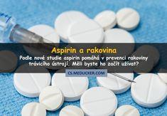 Velká studie naznačuje, že nízké dávky aspirinu pomáhají snížit riziko některých druhů rakoviny. Ale doktoři varují, že to neznamená, že bychom měli hned začít všichni aspirin užívat. Aspirin