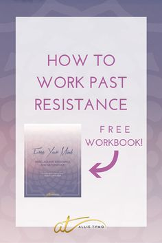 If you want to move past resistance (and I'm going to guess that you do!), I'm talking about the 4 ways that will help get you there. (These are a MUST!) PLUS! Make sure you download the FREE YOUR MIND: Rebel Against Resistance & Get Unstuck workbook - 16 pages of diving DEEP so you can (finally) start moving forward, today. In it, we'll open the floodgates, find clarity, and clear the fog that's currently holding you back. It's juicy and all sorts of awesome.
