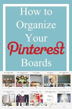 How to Organize Your Pinterest Boards - (confessionsofarecoveringchocoholic)