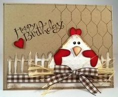 Card critters bird birds Happy Birthday Chicken Card ♥♥♥ easter card too, fench, chicken wire, hen, chicks - påske kort Happy Birthday Chicken, Happy Birthday Cards, Funny Birthday, Art Birthday, Birthday Quotes, Cricut Cards, Stampin Up Cards, Pach Aplique, Punch Art Cards