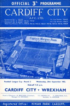 Cardiff City 2 Wrexham 2 in Sept 1963 at Ninian Park. The programme cover for the League Cup Round clash. Captain Morgan Rum, Cardiff City Fc, Football Program, Fa Cup, 1960s, Park, Cover, Bluebirds, Tie