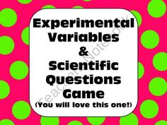 Science: Experimental Variables and Scientific Questions Game from AwesomeScience on TeachersNotebook.com (19 pages)  - FANTASTIC!