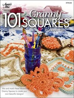 Crochet - Afghan & Throw Patterns - 101 Granny Squares - Crochet Granny Square Patterns