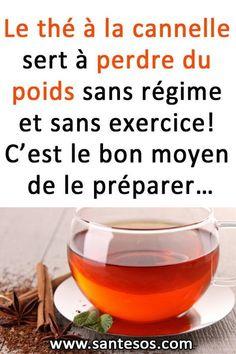 Le thé à la cannelle sert à perdre du poids sans régime et sans exercice! C'est le bon moyen de le préparer… #théàlacannelle #perdredupoids #recetterégime