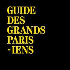 Benoît Robert - Guide des Grands Parisiens, Magasins généraux (BETC) et Enlarge Your Paris #brandidentity #artdirection #graphicdesign #guidedesgrandsparisiens #grandsparisiens #grandparis #culture #paris #guide #banlieueparisienne #magasinsgeneraux #betc #enlargeyourparis #jeanfabienleclanche #print #directionartistique #graphicdesign #yellow #black #map #parisianlifestyle #typographie #trash #matiere #DIY #popculture #event #event10 #benoitrobert