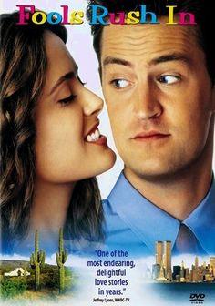 Favorite movie ever-Fools Rush In