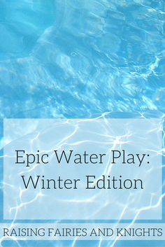 Epic Water Play Winter Edition - Sensory water play is the key to keeping your kids busy, thus giving you time for a coffee! Try this epic water play winter edition to entertain them.