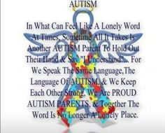 The Person who best understands an can relate to   the Journey of being an Autism Parent is another autism parent on a similar journey!