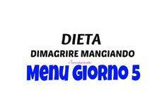MENU+GIORNO+5+dieta+dimagrire+mangiando+senza+stress