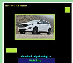 Ford Edge Vin Decoder Lookup Ford Edge Vin Number  Ford Search