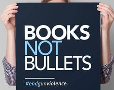 March for Our Lives Poster, PRINTABLE Protest Sign, gun control poster, anti gun sign, enough is enough instant download, Books Not Bullets