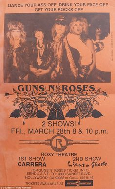 Double play: A flyer for a Guns N' Roses gig in the early years. Axl would often arrive late but not by more than half an hour
