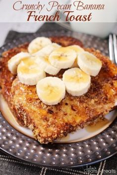 Crunchy Pecan Banana French Toast ~ Light and Fluffy French Toast with a Crunchy Pecan Crust then Loaded with Bananas! A Perfect and Easy Breakfast!