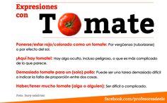 Expresiones con la palabra tomate. Más recursos en…