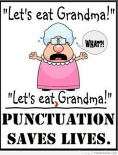 Use a Comma, Save Your Grandma