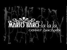 """Mario Baro - la la la """"cover bachata"""""""