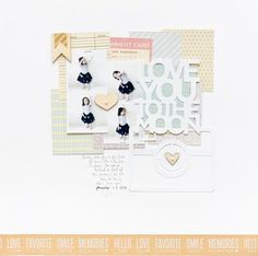 Jillibean Soup Bean Talk: Layouts on Thursday! - Love You To The Moon Layout by Jessy Christopher -- Soup Staples III l