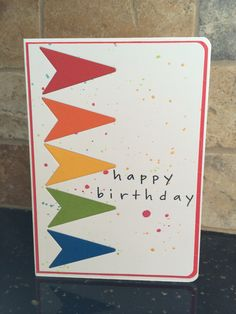 Banner Birthday Card-CAS One Layer Card inspired by Pinterest, with my own personal spin. Used a faux layered die cut technique and some paint splatter.