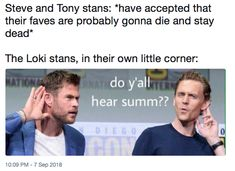 I will be on my death bed and still be cussing out marvel if the kill my baby boo Steve Funny Marvel Memes, Dc Memes, Avengers Memes, Marvel Jokes, Loki Thor, Marvel Heroes, Marvel Avengers, Loki Laufeyson, Steve And Tony