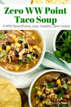 Zero Point Weight Watchers Taco Soup packed with chicken breast, beans, corn, tomatoes, and tons of taco flavor. Cooked in the slow cooker or on the stove-top, this healthy dish will feed a crowd and couldn't be easier to make. | Weight Watchers | Slow Cooker | Comfort Food | Chicken | Dinner | Lunch | Gluten Free | #healthyrecipes #chicken #slenderkitchen #weightwatchers #dinner #lunch #comfortfood #glutenfree #slowcooker #crockpot