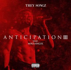Trey Songz - Anticipation 3 [Cover & Tracklist] @treysongz [COVER] https://www.hiphop-spirit.com/album/trey-songz-anticipation-3/2173