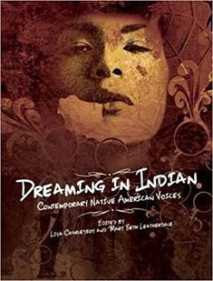 Dreaming in Indian by Lisa Charleboy & Mary Beth Leatherdale, eds. School Library Journal Best Book of 2014 Youtube Stars, Native American History, Artist At Work, Nonfiction, Good Books, Ya Books, Nativity, Dream Catcher, The Voice