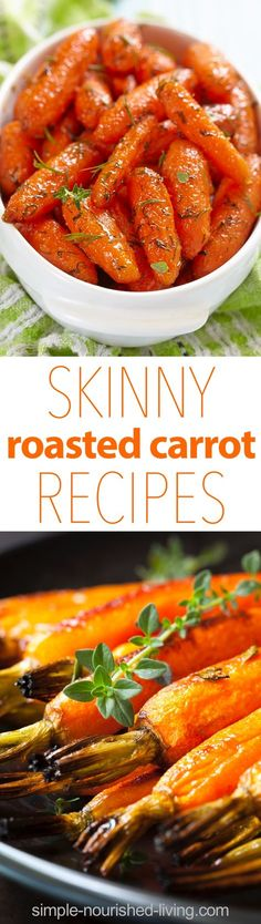 Favorite skinny roasted carrot recipes with Weight Watchers SmartPoints, including Ranch Roasted Carrots, Balsamic Roasted Carrots & Garlic Thyme Roasted Carrots.