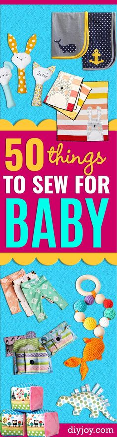 51 Things to Sew for Baby - Cool Gifts For Baby, Easy Things To Sew And Sell, Quick Things To Sew For Baby, Easy Baby Sewing Projects For Beginners, Baby Items To Sew And Sell. Cute and Creative Ideas for Boys and Girls