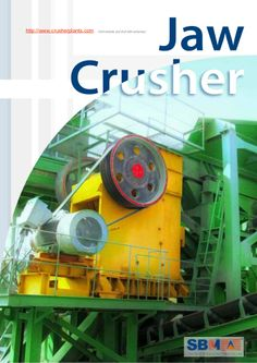 Pe jaw-crusher by SBM via slideshare Portland Cement
