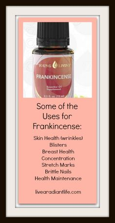 A few uses for Frankincense! $100.07 www.livearadiantlife.com/essential-oils/purchase-oils/single-oils #essentialoils