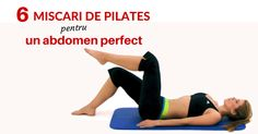 6 exercitii pilates pentru abdomen Exercise, Gym, Sports, Walking, Ejercicio, Hs Sports, Excercise, Walks, Work Outs