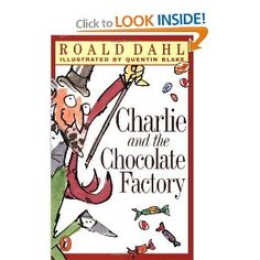 """Books for Kids Before Age 10: Charlie and the Chocolate Factory [Paperback]  Both bibliophiles recommended the """"Ramona Quimby"""" series for kids ready to move from easier titles to tackling chapter books on their own. """"Ramona's family mirrors what kids have at home, presented in a very humorous way,"""" says Claudio-Perez."""