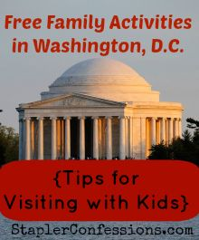 Free Family Activities in Washington DC-- great ideas for visiting DC with kids, for FREE!
