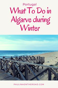 What to do in Algarve (Portugal) during winter? A selection of best things to do during your holiday in the sunny south during off season including remote beaches, shopping, resorts, golf and birdwatching #algarve #portugal #offseason #golf #holiday