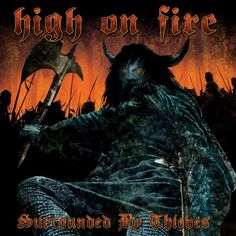 High on Fire, Surrounded by Theives***: I went home for lunch today to have myself a shake and a bit of a stroll through my collection. By stroll, I mean the continued curation of the multitudes of music files I have spread across several external hard-drives. Doing that, while listening to something like this, makes the hour go that much faster, and it nearly transforms into a zen experience. So I guess that makes this meditation music (ha ha). 10/3/16