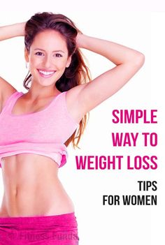 Simple Ways To Weight Lose Tips For Women. #fit #fitness #weightloss #loseweight Read on how to lose weight at go-weight-loss.com
