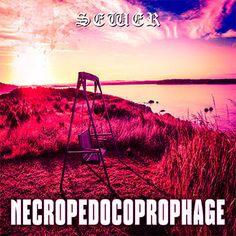 NecroPedoCoproPhage